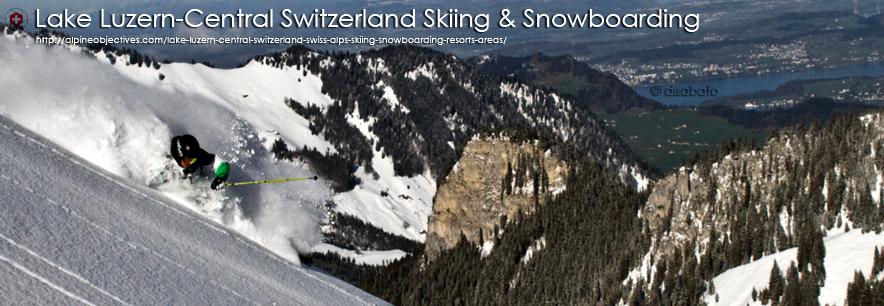 AlpineObjectives-Lake-Luzern-Central-Switzerland-Swiss-Alps-Skiing-Snowboarding-Resorts-Areas